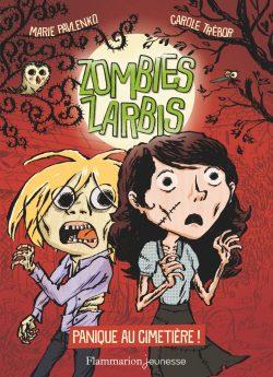 Zombies zarbis, trois tomes en co-écriture avec Carole Trébor (Flammarion jeunesse, 2018-2019, illustrations, Marc Lizano).